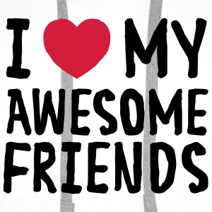 I Love (Heart) My Awesome Friends T-shirts - Premiumluvtröja herr