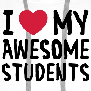 I Love (Heart) My Awesome Students Tee shirts - Sweat-shirt à capuche Premium pour hommes