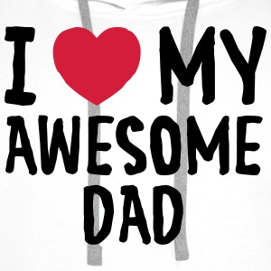 I Love (Heart) My Awesome Dad T-Shirts - Männer Premium Hoodie