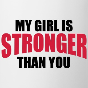 My Girl Stronger You T-shirts - Mugg
