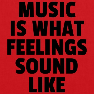Music Feelings Sound Like  Camisetas - Bolsa de tela