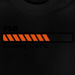 PhD loading bar Long Sleeve Shirts - Baby T-Shirt