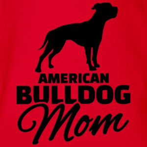 American Bulldog Mom T-Shirts - Baby Bio-Kurzarm-Body