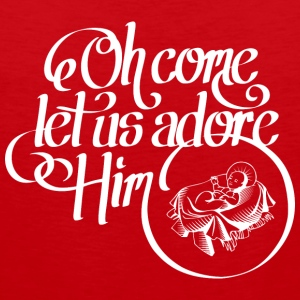 Oh come let us adore Him T-shirts - Herre Premium tanktop