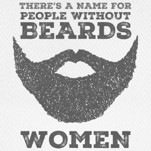 There's A Name For People Without Beards - Women Koszulki z długim rękawem - Czapka z daszkiem
