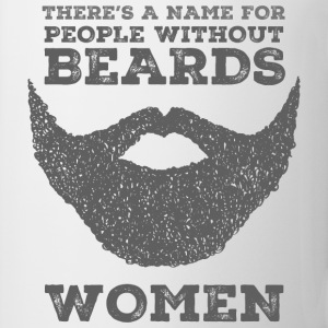 There's A Name For People Without Beards - Women Koszulki z długim rękawem - Kubek