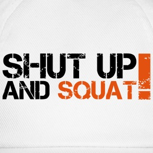 Shut Up And Squat Tee shirts - Casquette classique