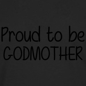 Proud to be Godmother T-skjorter - Premium langermet T-skjorte for menn
