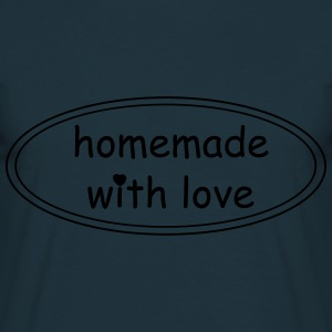 Kochschürze // Homemade with love - Männer T-Shirt