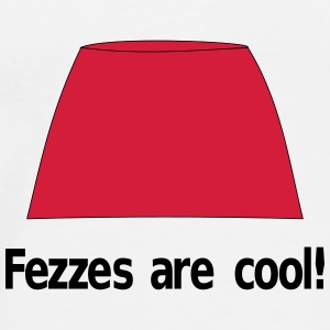 Fezzez Are Cool Autres - T-shirt Premium Homme