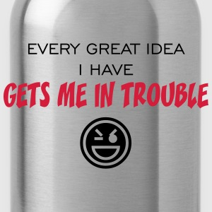in trouble T-Shirts - Trinkflasche