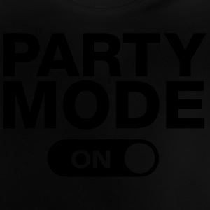 Party Mode (On) Shirts - Baby T-Shirt