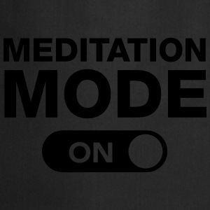 Meditation Mode (On) Tee shirts - Tablier de cuisine