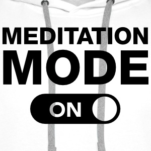 Meditation Mode (On) T-Shirts - Men's Premium Hoodie