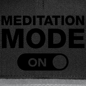 Meditation Mode (On) Pullover & Hoodies - Snapback Cap