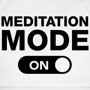 Meditation Mode (On) Tee shirts - Casquette classique