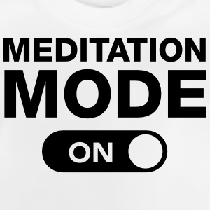 Meditation Mode (On) T-shirts - Baby-T-shirt
