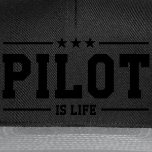 Pilot is life T-shirts - Snapback cap