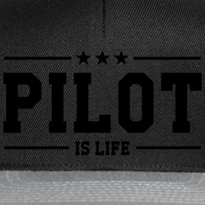 Pilot is life Tee shirts - Casquette snapback