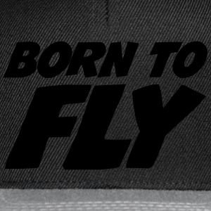 Born to fly [Pilot] Shirts - Snapback cap