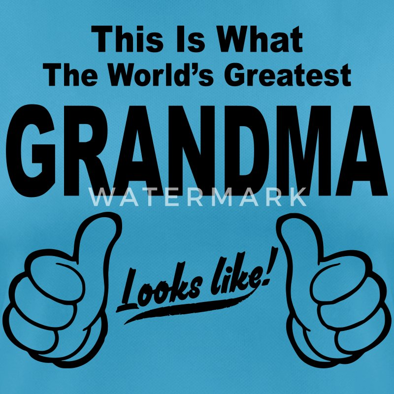 WORLDS GREATEST GRANDMA LOOKS LIKE T-Shirts - Women's Breathable T-Shirt