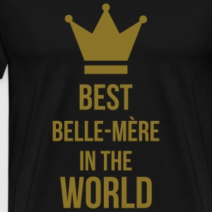 Best Belle-Mère in the world Tabliers - T-shirt Premium Homme