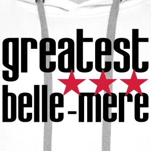 Greatest Belle-Mère Tee shirts - Sweat-shirt à capuche Premium pour hommes