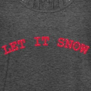 Let it snow Women's Boat Neck Long Sleeve Top - Women's Tank Top by Bella