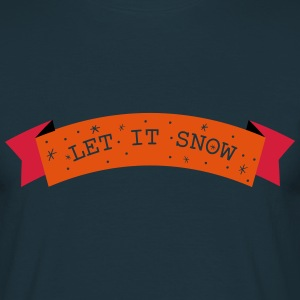 Let is snow Cooking Apron - Men's T-Shirt