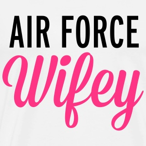 Air Force Wifey  Sweat-shirts - T-shirt Premium Homme