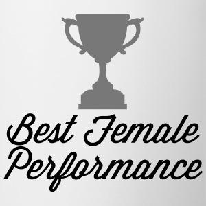 Best Female Performance  Hoodies & Sweatshirts - Mug