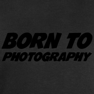 Born to Photography Mugs & Drinkware - Men's Sweatshirt by Stanley & Stella