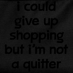 I Could Give Up Shopping But I'm Not A Quitter Koszulki - Plecak dziecięcy