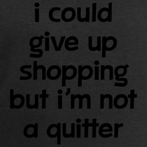 I Could Give Up Shopping But I'm Not A Quitter Tank Tops - Men's Sweatshirt by Stanley & Stella