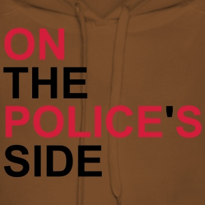 On the police's side T-Shirt - Women's Premium Hoodie