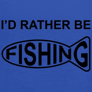 I'd Rather Be Fishing Caps & Hats - Women's Tank Top by Bella