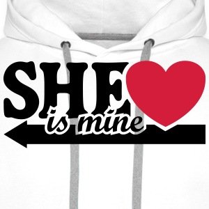 She is mine I love you my Girlfriend She's baby  T-shirts - Mannen Premium hoodie