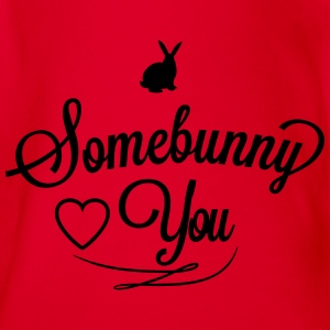 Somebunny loves you Tee shirts - Body bébé bio manches courtes