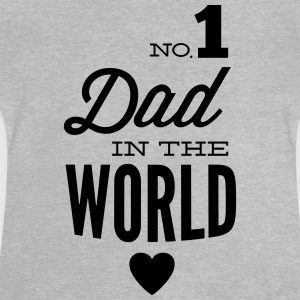 no1 dad of the world Shirts - Baby T-shirt