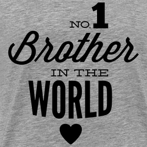 no1 brother of the world Pullover & Hoodies - Männer Premium T-Shirt