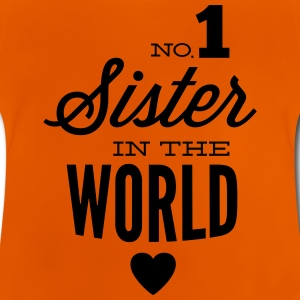 no1 sister of the world Tee shirts - T-shirt Bébé