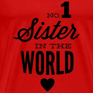 no1 sister of the world Toppe - Herre premium T-shirt