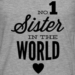no1 sister of the world Pullover & Hoodies - Männer Premium Langarmshirt