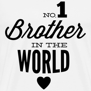no1 brother of the world Sportkläder - Premium-T-shirt herr