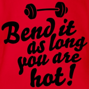 Bend it as long as you're hot Long Sleeve Shirts - Organic Short-sleeved Baby Bodysuit
