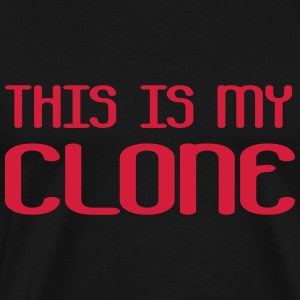 This is my clone Langarmshirts - Männer Premium T-Shirt