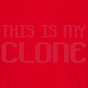 This is my clone Delantales - Camiseta hombre