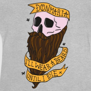 wear a beard T-Shirts - Baby T-Shirt