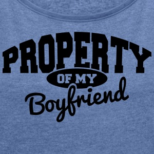 PROPERTY OF MY BOYFRIEND Hoodies & Sweatshirts - Women's T-shirt with rolled up sleeves