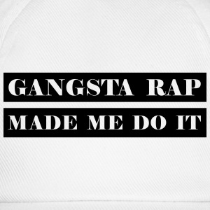 Gangsta Rap Made me o It - Baseball Cap